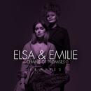 Chains of Promises (Remixes)/Elsa & Emilie