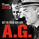 Det Er Tiden Der Går (Det Scene Show 3)/Peter A.G.