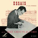Essais par le Jazz Groupe de Paris/André Hodeir