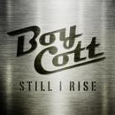 Still I Rise/Boycott