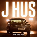 Did You See/J Hus