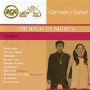 RCA 100 Años de Música - Segunda Parte/Carmela y Rafael