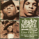Live or Die feat.Master P,Silkk the Shocker,Mystikal,Phiness/Naughty By Nature
