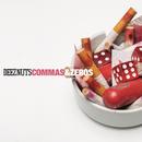Commas & Zeros/Deez Nuts