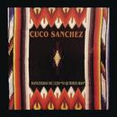 """Rancheras de Lujo """"Si Quieres Más""""/Cuco Sánchez"""