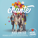 Chante (Love Michel Fugain)/Kids United
