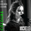 Colours (Live Rehearsal Session)/Michelle Treacy
