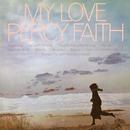 My Love/Percy Faith