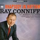 Rhapsody In Rhythm/Ray Conniff & His Orchestra & Chorus