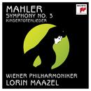 Mahler: Symphony No. 3 in D Minor & Kindertotenlieder/Lorin Maazel