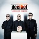 Noblesse Oblige/Decibel