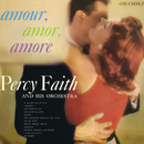 Amour, Amor, Amore/Percy Faith & His Orchestra