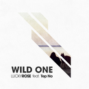 Wild One feat.Tep No/Lucky Rose