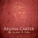 Ac-Cent-Tchu-Ate the Positive/Regina Carter