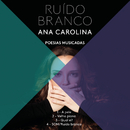 Som (Ruído Branco)/Ana Carolina