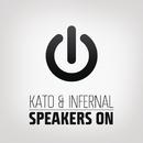 Speakers On (Remixes)/KATO & Infernal