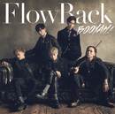 BOOYAH!(Special Edition)/FlowBack