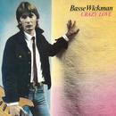 Crazy Love/Basse Wickman