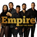 Get Me Right feat.Sierra McClain,Serayah,Yazz/Empire Cast