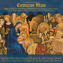St. John Cantius presents Regal Music: Mozart Coronation Mass with Christmas Carols, Motets & Gregorian Chant/Choirs and Orchestra of St. John Cantius