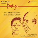 Tarz/Naushad, Mehdi Hassan & Shobha Gurtu