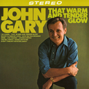 That Warm and Tender Glow/John Gary