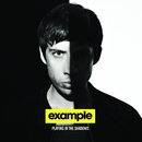 Playing In the Shadows (Bonus Track Version)/Example