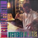 Hystereo Hi Lites/Michael B. Tretow