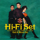 Get A Move On/ハイ・ファイ・セット