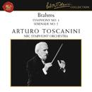 Brahms: Symphony No. 1 in C Minor, Op. 68 & Serenade No. 2 in A Major, Op. 16/Arturo Toscanini