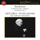 """Beethoven: Symphony No. 3 in E-Flat Major, Op. 55 """"Eroica"""" & Symphony No. 8 in F Major, Op. 93/Arturo Toscanini"""