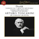 "Dvorak: Symphony No. 9 in E Minor, Op. 95, B. 178 ""From the New World"" - Kodaly: Háry János Suite - Smetana: Die Moldau/Arturo Toscanini"
