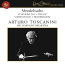 Mendelssohn: Symphonies Nos. 4 & 5/Arturo Toscanini
