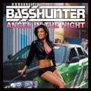 Angel in the Night (Radio Edit)/Basshunter