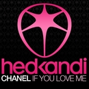If You Love Me (Remixes)/Chanel
