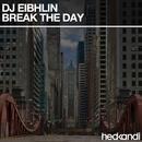 Break the Day/Dj Eibhlin