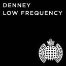 Low Frequency (Remixes)/Denney