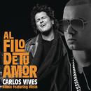Al Filo de Tu Amor (Remix)( feat.Wisin)/Carlos Vives