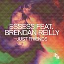 Just Friends feat.Brendan Reilly/essess