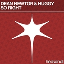 So Right/Dean Newton & Huggy