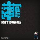 Don't You Worry (Remixes)/Kitten & The Hip