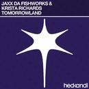 Tomorrowland/Jaxx Da Fishworks & Krista Richards