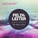 Sky High (Remixes) feat.Marcella Woods/Felix Leiter