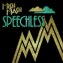 Speechless (Remixes)/Mish Mash