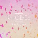 Morning - EP/RHODES