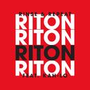 Rinse & Repeat (Radio Edit) feat.Kah-Lo/Riton
