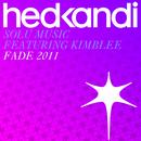 Fade (Garrett & Ojelay 2011 Official Mix) feat.Kimblee/Solu Music