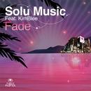 Fade (Remixes) feat.Kimblee/Solu Music