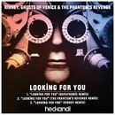 Looking For You (Remixes)/Ridney, Ghosts Of Venice & The Phantom's Revenge
