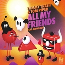 All My Friends (Remixes) feat.Mr Wilson/Tommy Trash
